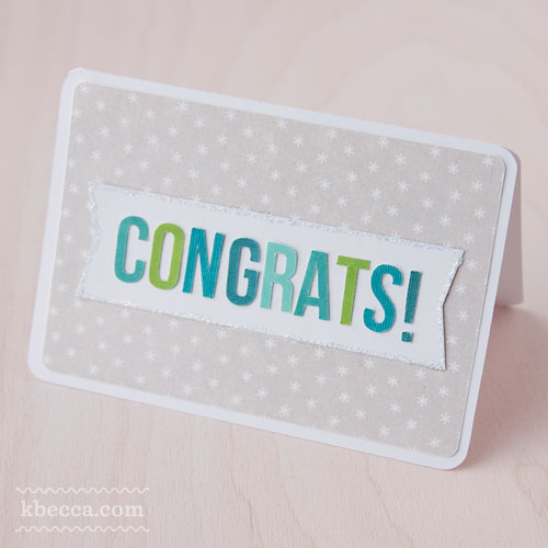 Card Kit #3 : Congrats Banner Project Idea