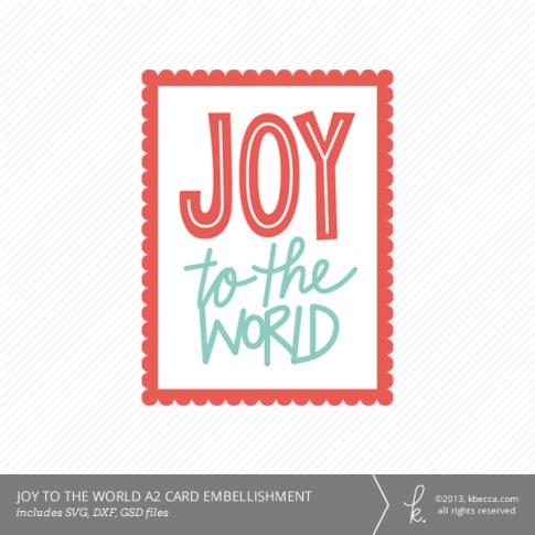 Joy to the World A2 Card Embellishment