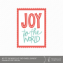 Joy to the World A2 Card Embellishment