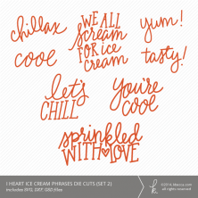 I Heart Ice Cream Words & Phrases Die Cuts (Set 2) | k.becca