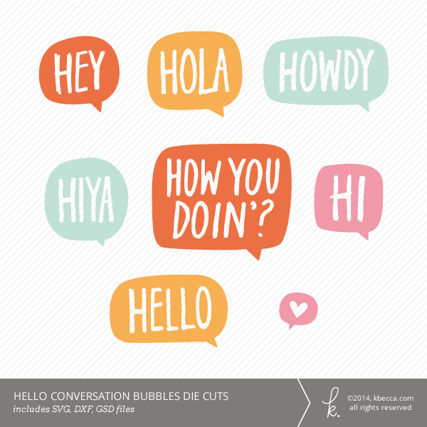 Hello Conversation Bubbles Die Cuts | K.becca #svg #diecuts #cardmaking