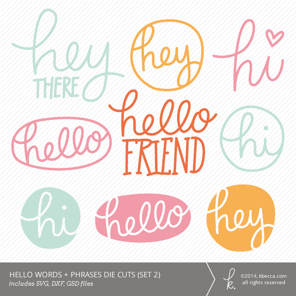 Hello Words & Phrases Die Cuts | K.becca #diecuts #svg