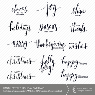 Hand Lettered Holiday Phrase Overlays / Digital Stamps | K.becca