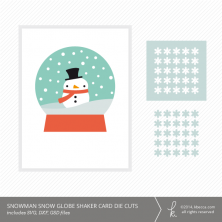 Snowman Snow Globe Shaker Card Kit Die Cuts | K.becca