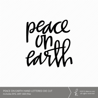 "Hand Lettered ""Peace on Earth"" Digital Die Cut (Commercial License Available)"