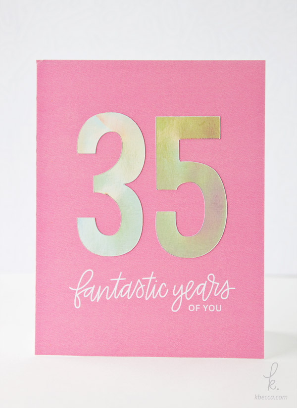 DIY Holographic Foil Numbers Birthday Card - Minc + Silhouette Studio Tutorial