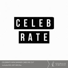 Celebrate Folding Mini Card Die Cut File from k.becca
