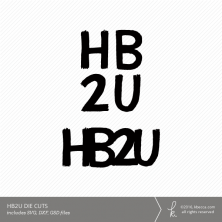 HB2U Digital Die Cut Files #birthday