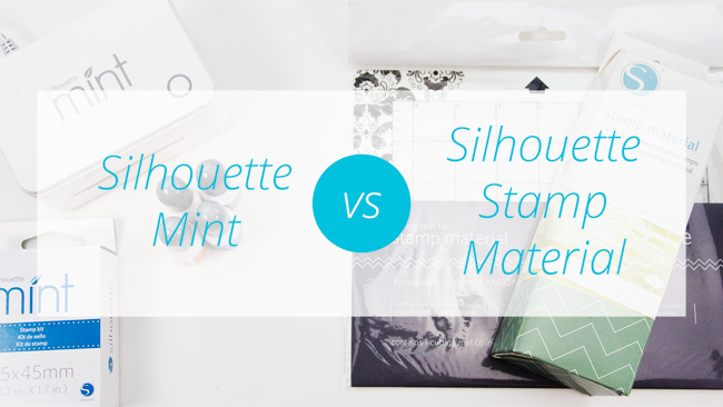 Silhouette Mint vs Silhouette Stamp Material : Which is the Better Choice for You?