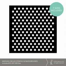 Medium Circles Stencil & Background Die Cut Files (SVG included)