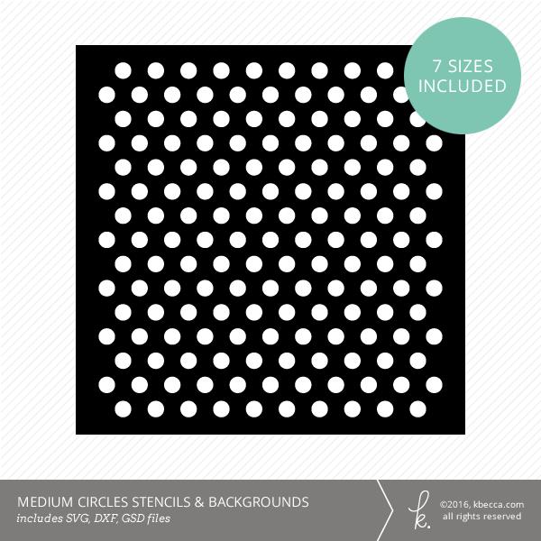 Medium Circles Stencil & Background Die Cut Files (SVG included)