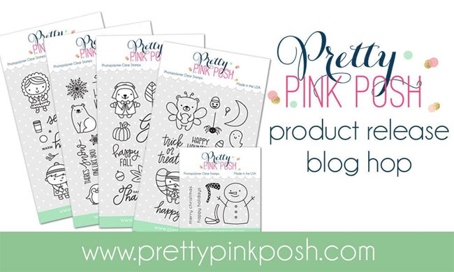 Pretty Pink Posh October 2016 Release Blog Hop