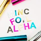 How to Make Foil Alphabet Magnets with the Heidi Swapp Minc + Silhouette Cameo