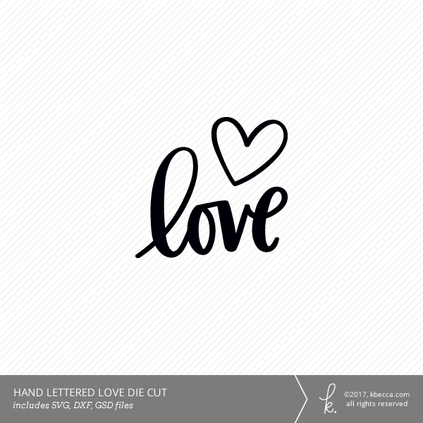 Hand Lettered Love Word Digital Die Cut Commercial License Available