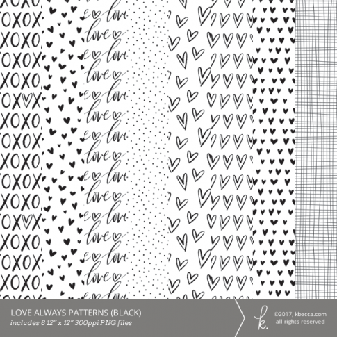 Love Always Digital Patterns (Black)
