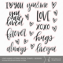 Love Always SVG Digital Stamps + Border Die Cuts