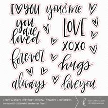 Love Always SVG Digital Stamps + Border Die Cuts