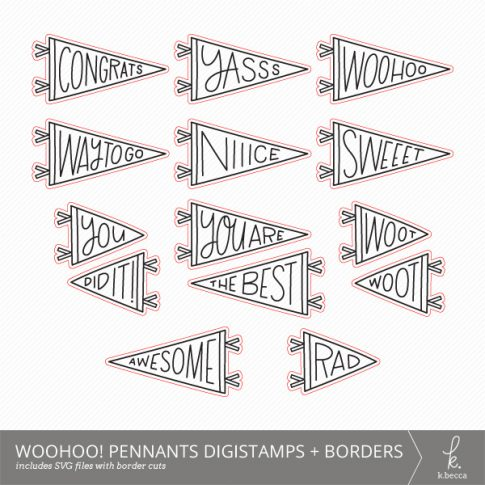 Woohoo! Pennants SVG Digital Stamps + Border Cuts from k.becca