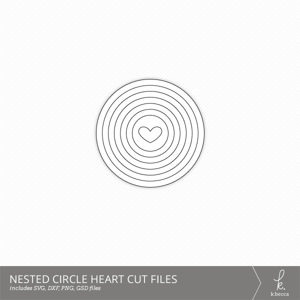 Nested Circle Heart Cut Files from k.becca