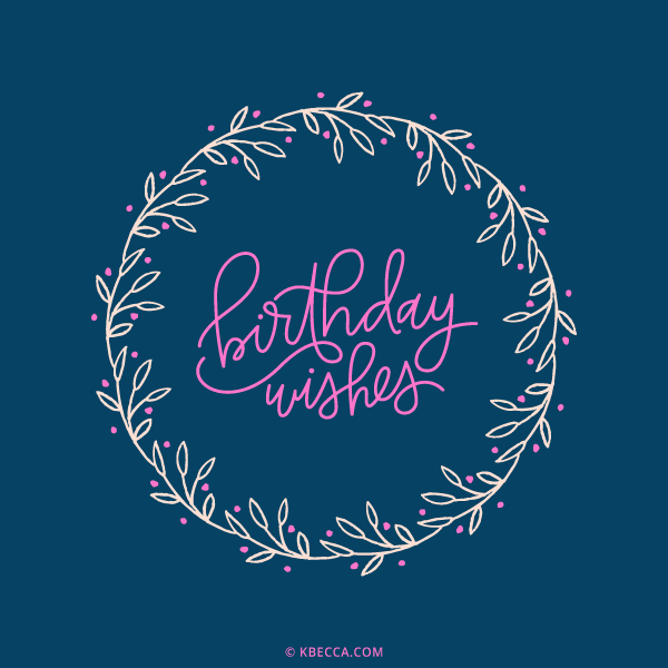 Hand Lettered Birthday Wishes Wreath Clip Art (Vector Included) | kbecca.com