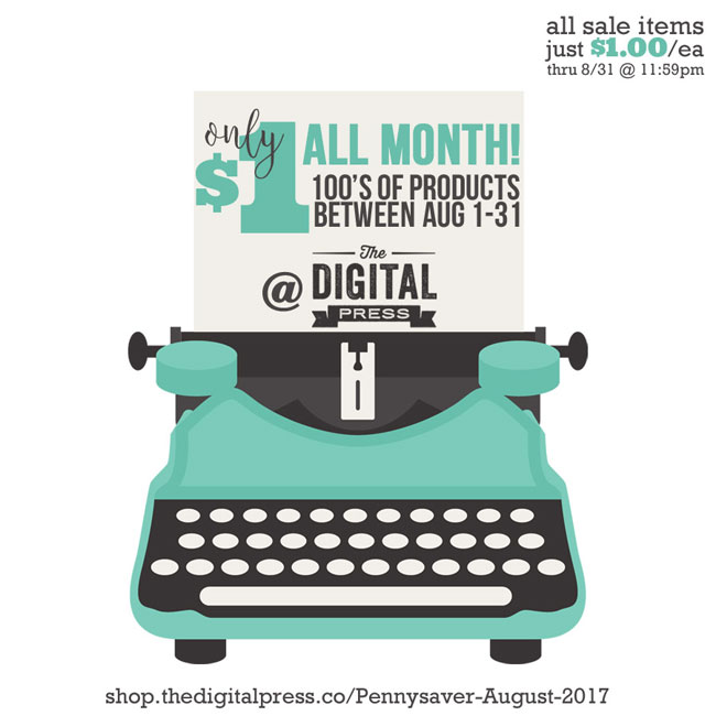 The Digital Press August 2017 Pennysaver