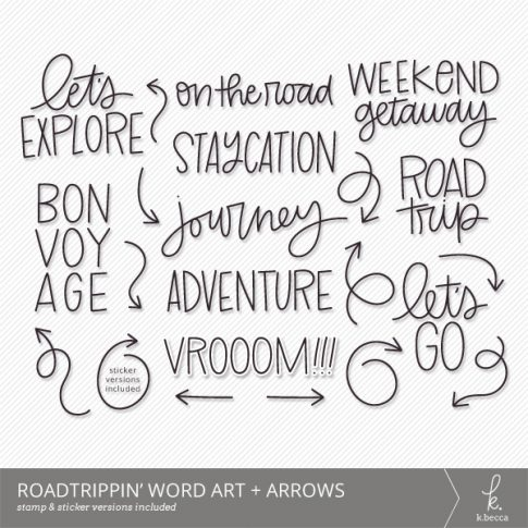 Roadtrippin' Word Art + Arrows from k.becca