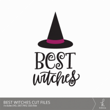 Hand Lettered Best Witches Halloween Cut Files (SVG Included)