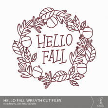 Hello, Fall Leaves Wreath Digital Cut Files from k.becca (Commercial Licensing Available)