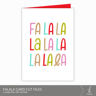 Falala Christmas Card Cut Files from k.becca (Commercial Licensing Available)