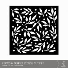 Leaves & Berries Stencil Cut Files from k.becca (Commercial Licensing Available)
