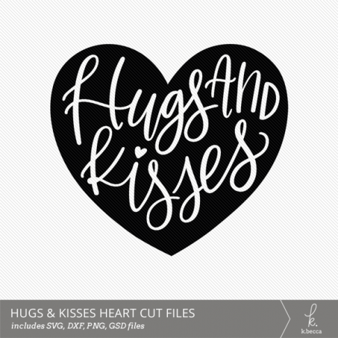 Hugs and Kisses Hand Lettered Heart Digital Cut File from k.becca (Commercial Licensing Available)
