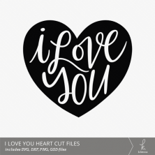 I Love You Hand Lettered Heart Digital Cut File from k.becca (Commercial Licensing Available)