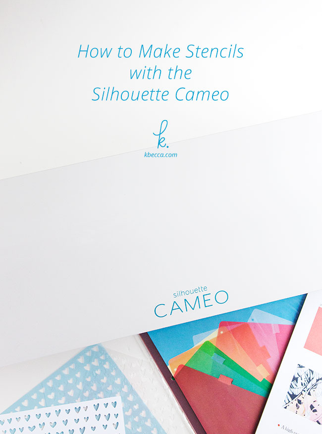 How to Make Stencils with the Silhouette Cameo