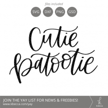 Cutie Patootie SVG Cut Files Lettering by k.becca