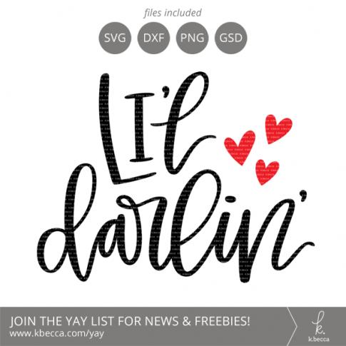 Li'l Darlin' SVG Cut Files Lettering by k.becca