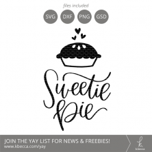 Sweetie Pie SVG Cut Files Lettering by k.becca