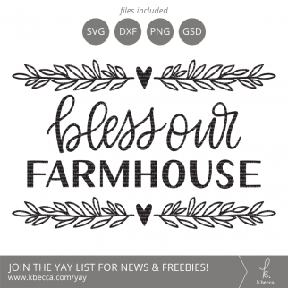 Bless Our Farmhouse SVG #svgfiles #cutfiles #cricut #silhouettecameo