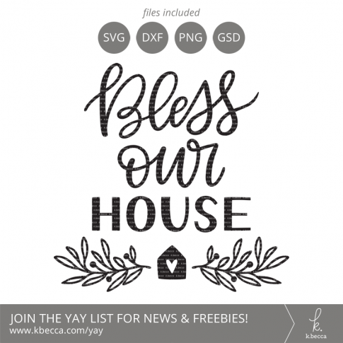 Bless Our House SVG #svgfiles #cutfiles #cricut #silhouettecameo