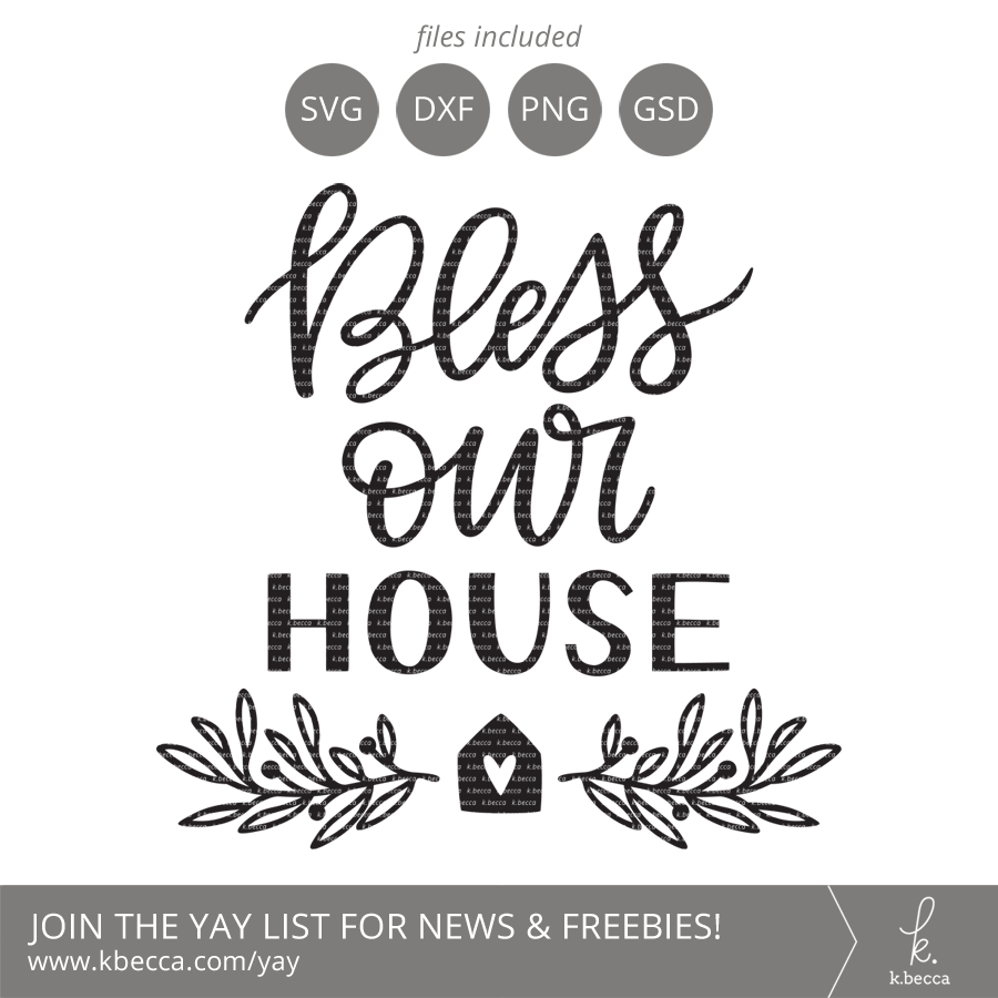 bless our house svg files - home svg