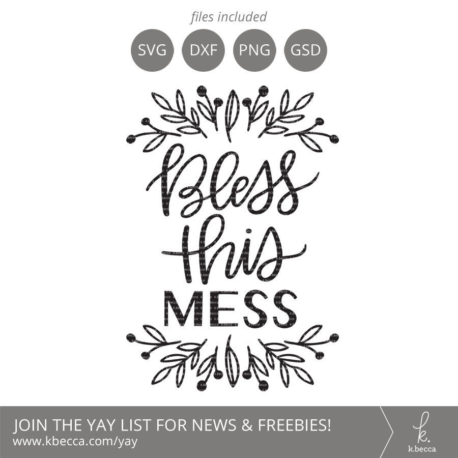 Bless This Mess SVG #svgfiles #cutfiles #cricut #silhouettecameo
