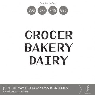 Grocer, Bakery Y Dairy Hand Drawn Type SVG #svgfiles #cutfiles #cricut #silhouettecameo
