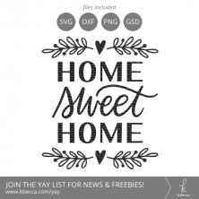 Home Sweet Home SVG #svgfiles #cutfiles #cricut #silhouettecameo
