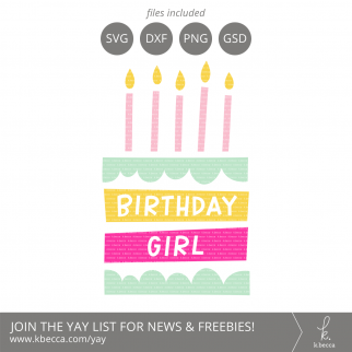 Birthday Girl Cake SVG Files from k.becca #svg #svgfiles #silhouettecameo #cricut