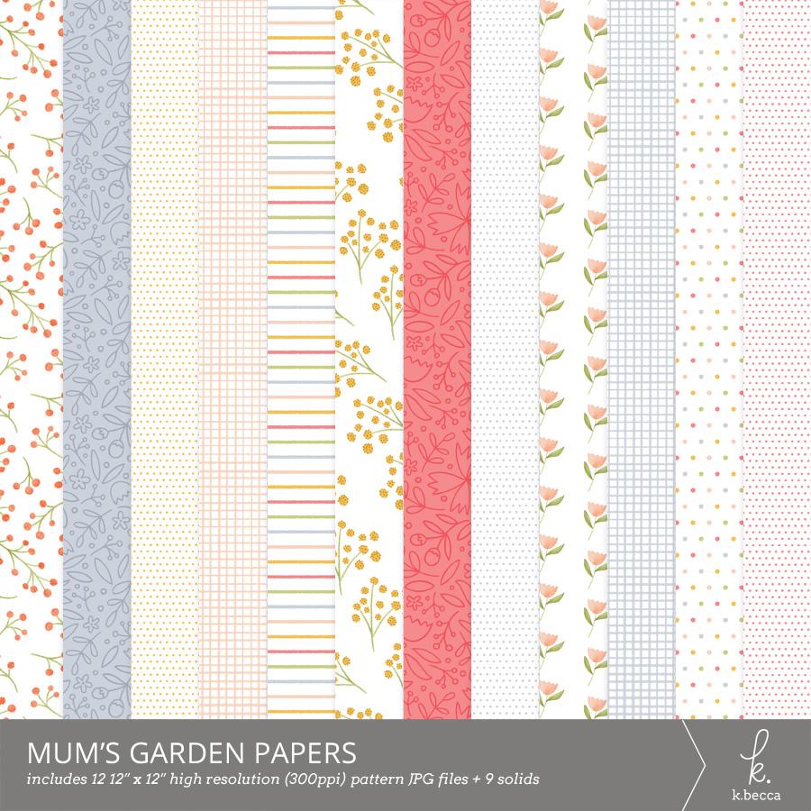 Mum's Garden Digital Patterns Papers for Scrapbooking from k.becca #scrapbooking