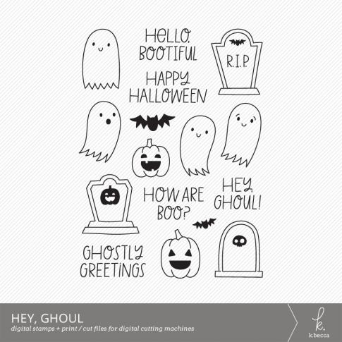 Hey, Ghoul Digital Stamps + Dielines by k.becca #digitalstamps #cardmaking #svgfiles
