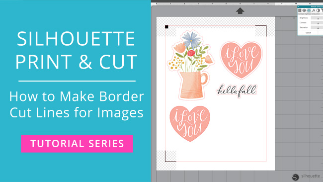 Silhouette Print and Cut Tutorial – How to Make Border Cut Lines for Images (Video)