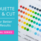 Tips for Better Print Results Silhouette Print & Cut (FREE Printable Silhouette Studio Color Chart) #silhouettecameo #printandcut