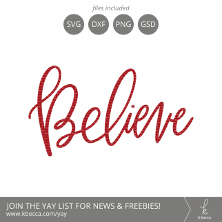 Handwritten Believe SVG Cut Files #svgfiles #cutfiles #silhouettecameo #cricut