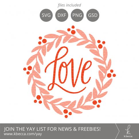 Love Wreath SVG Cut Files #svgfiles #silhouettecameo #cutfiles #cricut