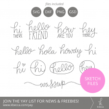 Handwritten Hello Phrases Sketch Files #silhouettecameo #cricut #foilquill